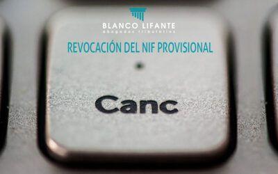 REVOCACIÓN DEL NIF PROVISIONAL